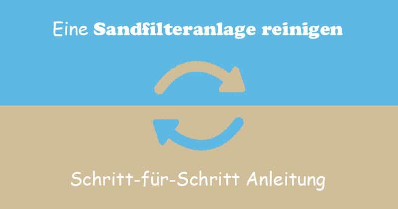 Favorit Eine Sandfilteranlage rückspülen (Schritt-für-Schritt Anleitung) ND18