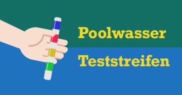 Die besten Poolwasser Teststreifen