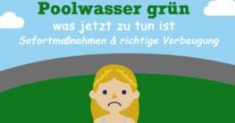 Poolwasser grün – was jetzt zu tun ist mit Sofortmaßnahmen und der richtigen Vorbeugung.